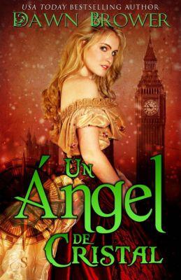un ángel de cristal, Dawn Brower