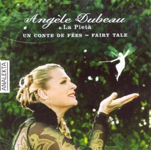 Un Conte De Fees-Fairy Tale, Angèle & La Pietà Dubeau