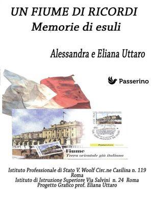 Un Fiume di ricordi, Alessandra Uttaro, Eliana Uttaro