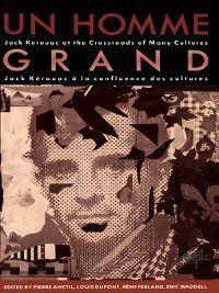 Un Homme Grand, Pierre Anctil