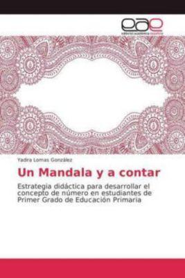 Un Mandala y a contar, Yadira Lomas González
