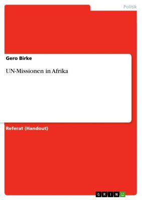 UN-Missionen in Afrika, Gero Birke
