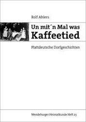 Un mit'n Mal was Kaffeetied, Rolf Ahlers
