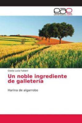 Un noble ingrediente de galletería, Gisela Lucía Fabiani