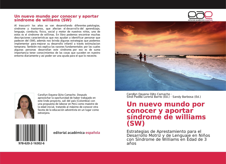 Un Nuevo Mundo Por Conocer Y Aportar Síndrome De Williams Sw