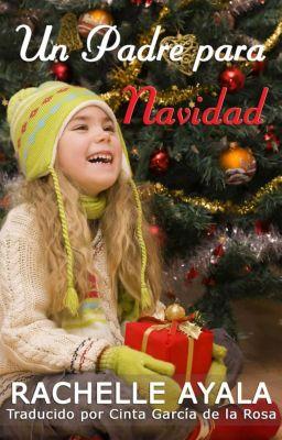 Un Padre para Navidad, Rachelle Ayala