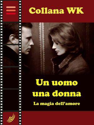 Un uomo, una donna, Laura Cremonini