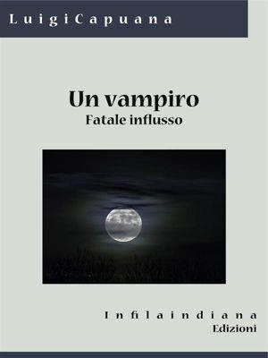 Un vampiro, Luigi Capuana