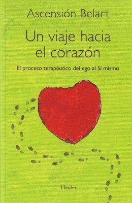 Un viaje hacia el corazón, Ascensión Belart Torrecilla