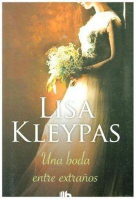 Una boda entre extraños, Lisa Kleypas