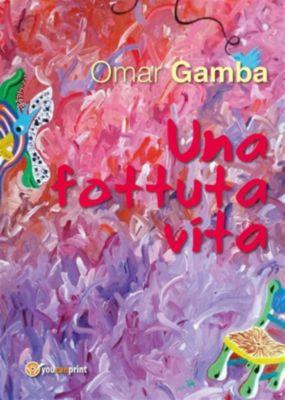 Una fottuta vita, Omar Gamba