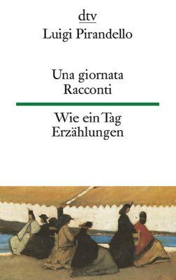 Una giornata. Racconti - Luigi Pirandello  