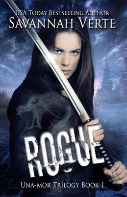 Una-Mor: Rogue (Una-Mor, #1), Savannah Verte
