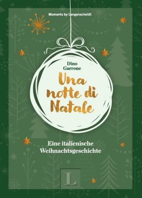 Una notte di Natale - Mini-Lektüre als perfektes Geschenk, Dino Garrone