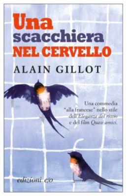Una scacchiera nel cervello, Alain Gillot