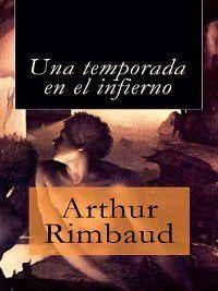Una temporada en el infierno, Arthur Rimbaud