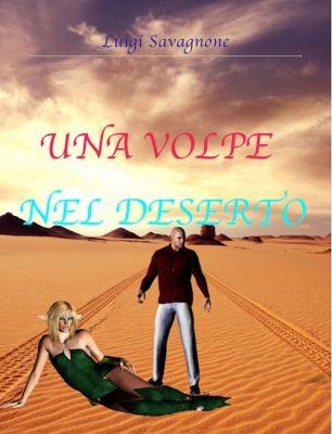 Una volpe nel deserto, Luigi Savagnone