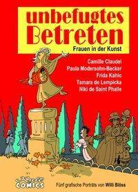 unbefugtes Betreten - Frauen in der Kunst - Willi Blöss |