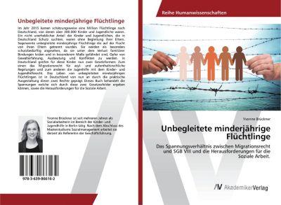 Unbegleitete minderjährige Flüchtlinge - Yvonne Brückner pdf epub