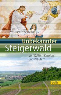 Unbekannter Steigerwald, Werner Rosenzweig