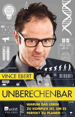 Unberechenbar - Vince Ebert |