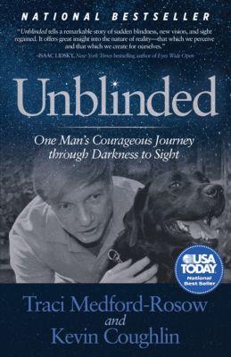 Unblinded, Kevin Coughlin, Traci Medford-Rosow