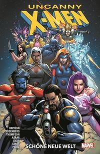 Uncanny X-Men - Neustart, Schöne neue Welt -  pdf epub