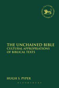 Unchained Bible, Hugh S. Pyper
