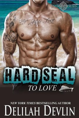 Uncharted SEALs: Hard SEAL to Love (Uncharted SEALs, #9), Delilah Devlin