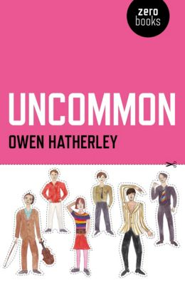 Uncommon, Owen Hatherley