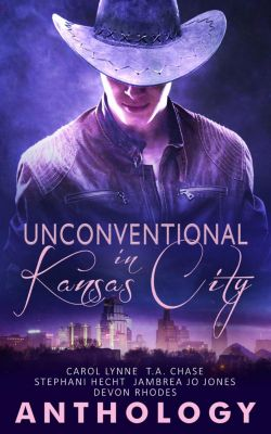 Unconventional in Kansas City, Carol Lynne, Stephani Hecht, T.A. Chase