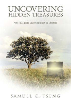 Uncovering Hidden Treasures, Samuel C. Tseng