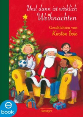Und dann ist wirklich Weihnachten, Kirsten Boie