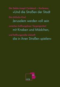 'Und die Straßen der Stadt Jerusalem werden voll sein mit Knaben und Mädchen, die in ihren Straßen spielen', m. DVD