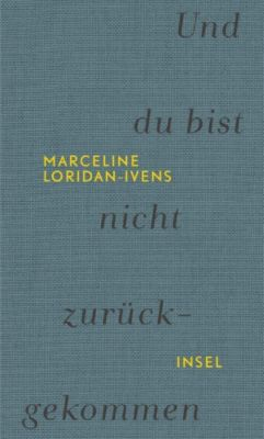 Und du bist nicht zurückgekommen, Marceline Loridan-Ivens