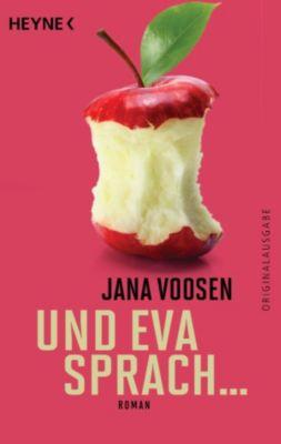 Und Eva sprach ..., Jana Voosen