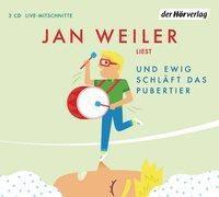Und ewig schläft das Pubertier, 2 Audio-CDs, Jan Weiler