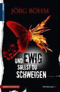 Und ewig sollst du schweigen - Jörg Böhm pdf epub