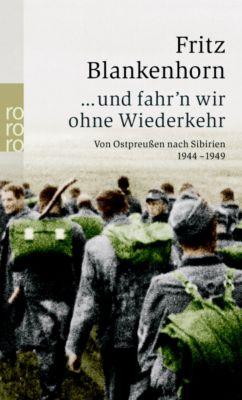 ... und fahr'n wir ohne Wiederkehr, Fritz Blankenhorn