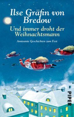 Und immer droht der Weihnachtsmann - Ilse Gräfin Von Bredow |