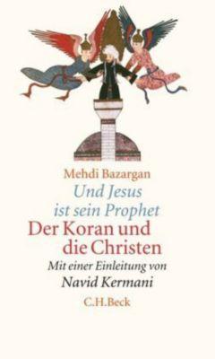 Und Jesus ist sein Prophet, Mehdi Bazargan