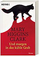 Und morgen in das kühle Grab, Mary Higgins Clark