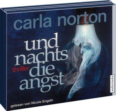 Und nachts die Angst, 6 Audio-CDs, Carla Norton