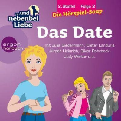 ...und nebenbei Liebe, Audio-CDs, Staffel 2: Folge.2 Das Date, 1 Audio-CD, Katrin Wiegand