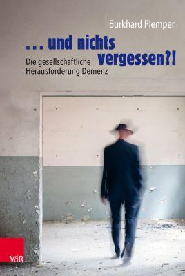 ... und nichts vergessen?!, Burkhard Plemper