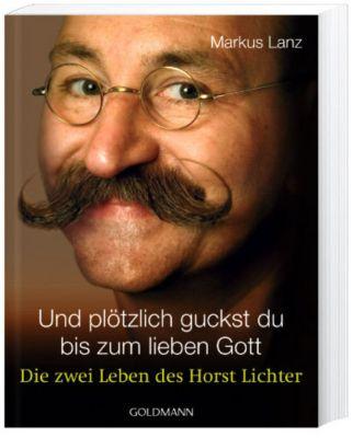 Und plötzlich guckst du bis zum lieben Gott, Markus Lanz