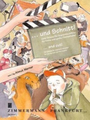 ... und Schnitt!, für Sopranblockflöte, Almut Werner