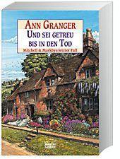 Und sei getreu bis in den Tod, Ann Granger