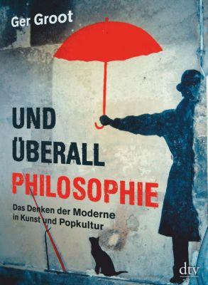 Und überall Philosophie - Ger Groot |