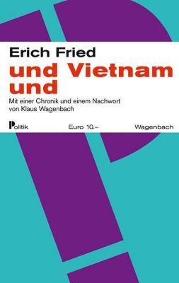 und Vietnam und - Erich Fried |